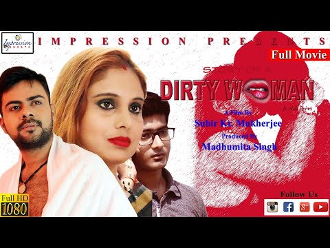 Dirty Women || Short Film || Full Movie || Impression Shorts