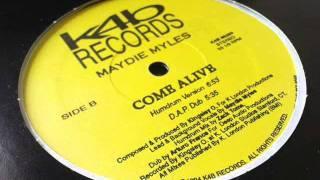 Maydie Myles - Come Alive (Zack Toms Humdrum mix)