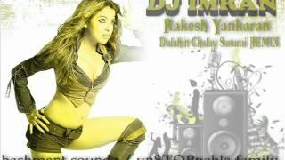 dj imran-Rakesh Yankaran-Dulahin Chalay Sasurai remix.wmv