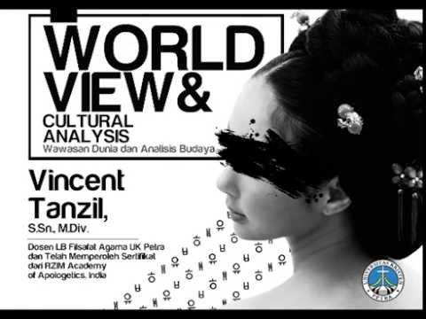Vincent Tanzil, S.Sn., M.Div. : Worldview and Cultural Analysis [Rekaman Veritas Lecture]