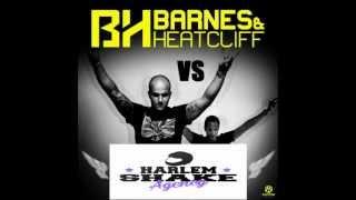 Heatcliff & Barnes VS Baauer - Harlem Shake (DJ Harel Deri Mashup)