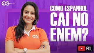 Como é a prova de Espanhol no ENEM - Curso Completo