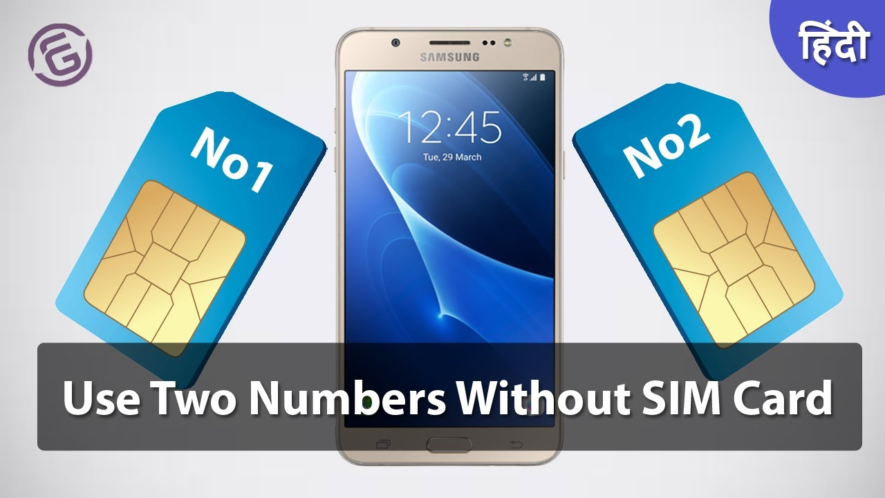 Use Two Mobile Numbers Without SIM card on any Android Mobile 2019