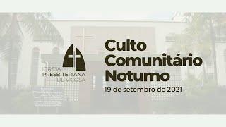 Culto Comunitário IPV (19/09/2021)