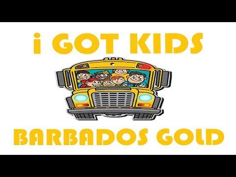 "Barbados Gold ""I GOT KIDS"" BABY MOMMA EDIT"