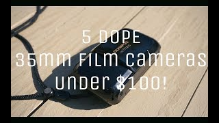 Video 5 DOPE 35mm Film Cameras under $100! download MP3, 3GP, MP4, WEBM, AVI, FLV Juli 2018