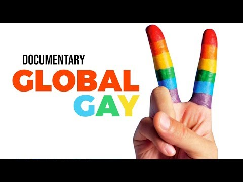 Global Gay: The Next Frontier In Human Rights - Documentary