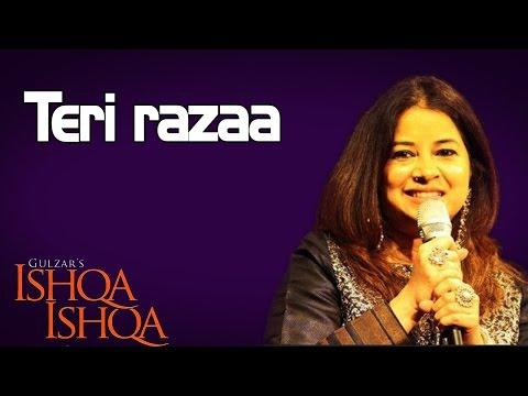 Teri razaa- Rekha Bhardwaj ( Album: Ishqa - Ishqa )