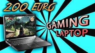 Gaming Laptop für 200 Euro! - Nein!? Doch!