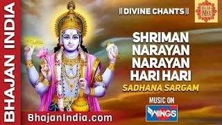 Download Shreeman Narayan Narayan Hari Hari - Sadhana Sargam - - Devotional Songs - Best Lord Vishnu  Bhajan MP3 song and Music Video