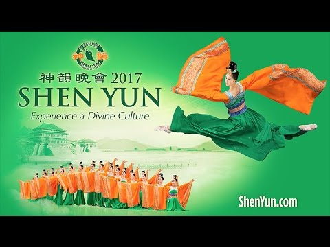 Shen Yun 2017 Trailer - Classical Chinese Dance and Music Performance