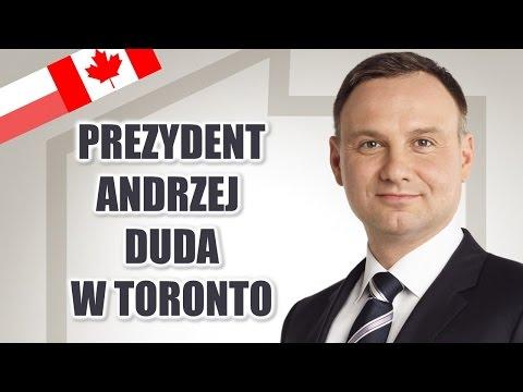 Prezydent Andrzej Duda do Polonii w Toronto