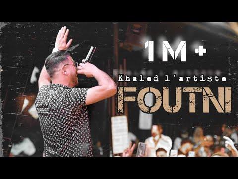 Download Khaled L'artiste  - foutni  |  فوتني ( official music video )