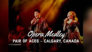 JONA & DARREN ESPANTO - Opera Medley (Pair Of Aces - Calgary, Canada)