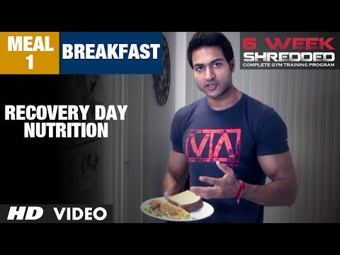 Meal 1 - Breakfast | Recovery Day Nutrition | Guru Mann 6 Week Shredded Program