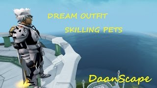 [RS] Daan - completing dream outfit and more skilling pets!