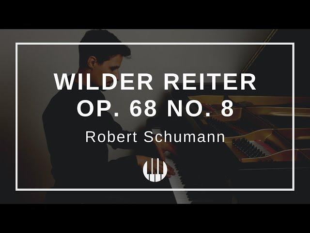 Wilder Reiter Op. 68 No. 8 von Robert Schumann