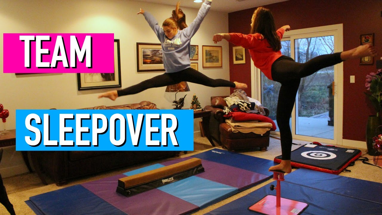 What To Do At A Team Sleepover Gymnastics And Cheer Youtube