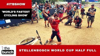 Stellenbosch World Cup half full | In the Bunch show Ep 19