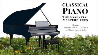 Classical Piano - The Essential Masterpieces
