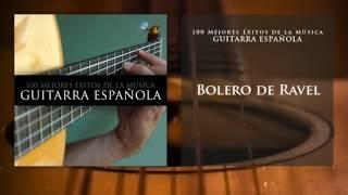 Bolero de Ravel (Guitarra Española)