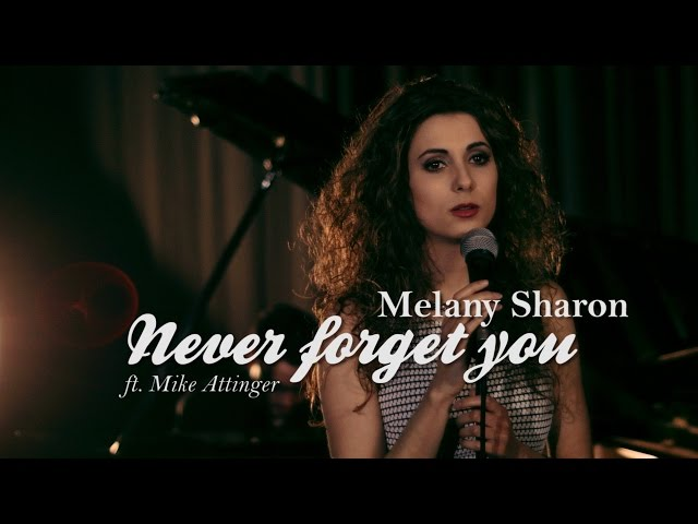 Zara Larsson, MNEK - Never Forget You - Cover by Melany Sharon & Mike Attinger