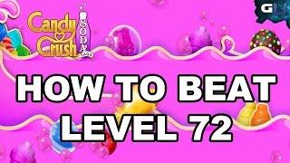 Candy Crush Soda Saga - How to Beat Level 72