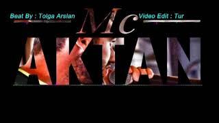 Mc Aktan Tut Elerimi 2017
