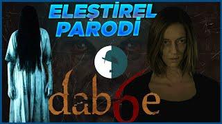 Dabbe - Eleştirel Parodi