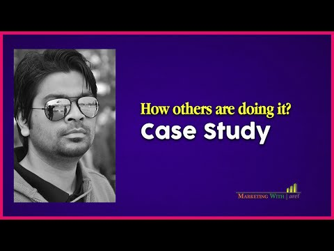 How Others Are Doing Online Marketing? Another Case Study | Marketing with aref