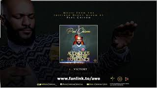 Paul Chisom - Victory (Audacious Worship Experience)