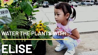 Water the plants with Elise!!