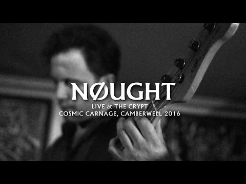 Nøught - Live at The Crypt 2016