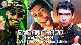 Gambar cover Enganchado Cuarteto x3 │Ulises Bueno x El Potro Rodrigo x Walter Olmos │ Exitos Cuarteteros