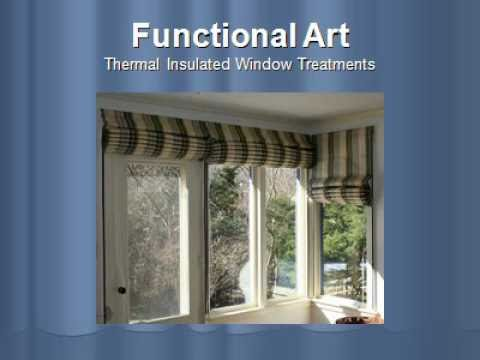 Features and Benefits of Functional Art Thermal Insulated Window Treatments