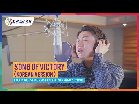 Song of Victory (Korean Version) - Official Song Asian Para Games 2018