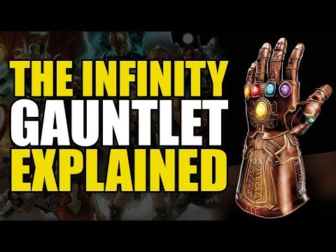Infinity War: The Infinity Gauntlet (Item) Explained