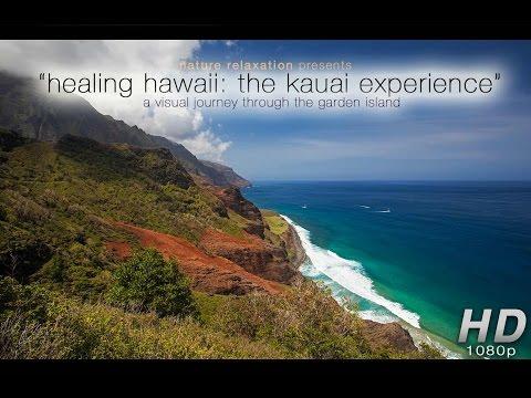 Healing Hawaii I: The Kauai Experience (1 HR) Nature Relaxation 1080p HD