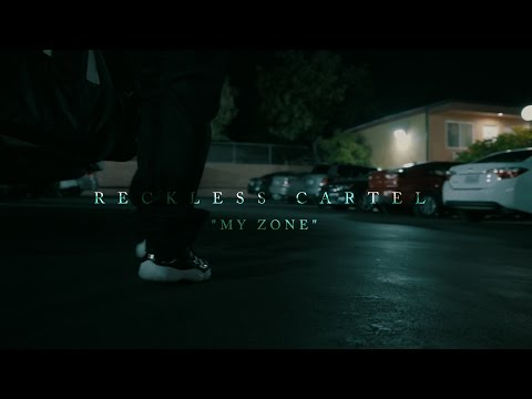 "RECKLESS CARTEL ""MY ZONE"" 