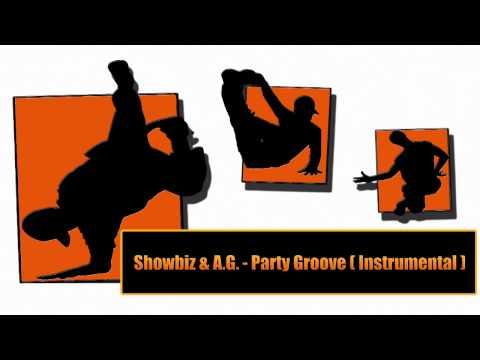 Showbiz & A.G. - Party Groove (Instrumental)
