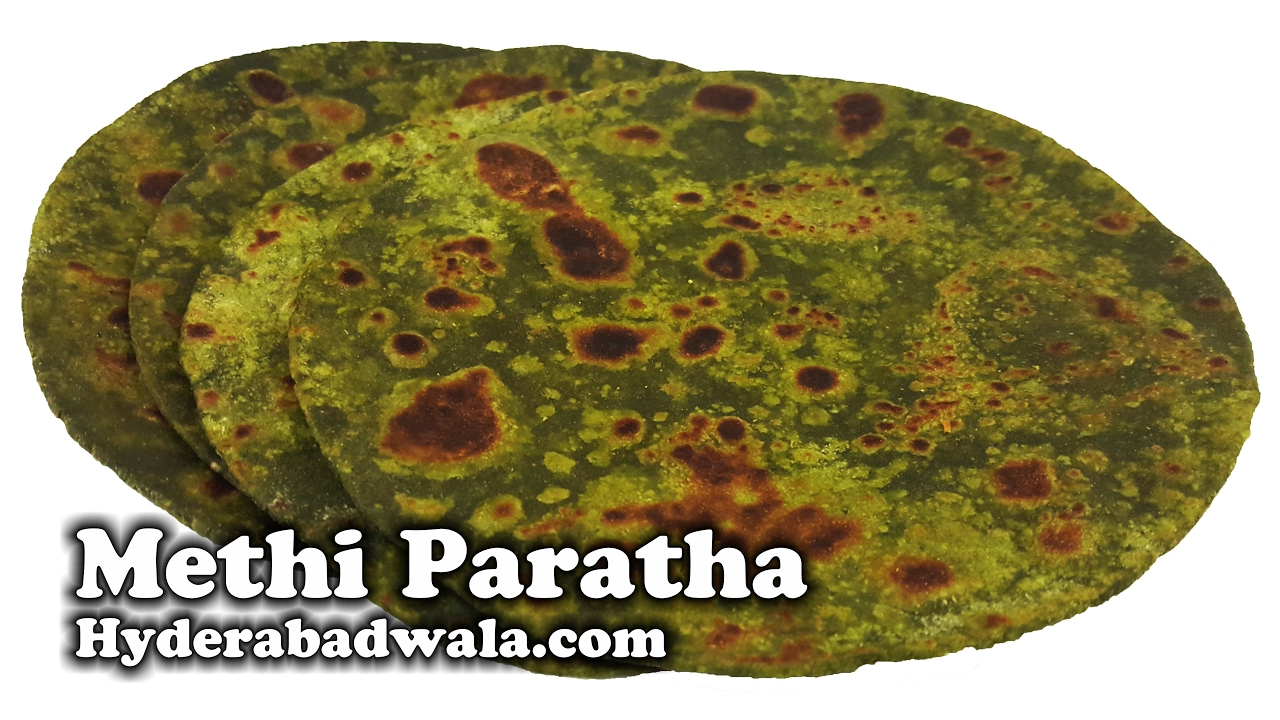 how to make methi paratha youtube