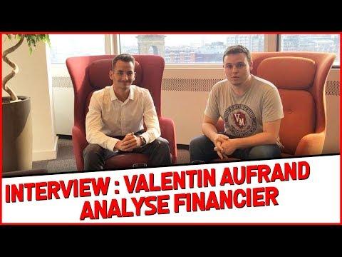 LE METIER D'ANALYSTE FINANCIER AVEC VALENTIN AUFRAND