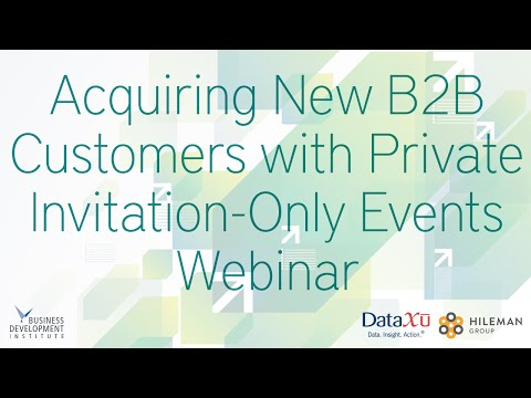 Acquiring New B2B Customers with Private Invitation Only Events Webinar