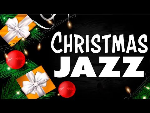 Christmas Jazz Music - Relaxing Cristmas Carol - Smooth Winter Music