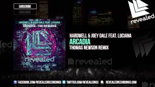 Hardwell & Joey Dale feat. Luciana - Arcadia (Thomas Newson Remix) ...