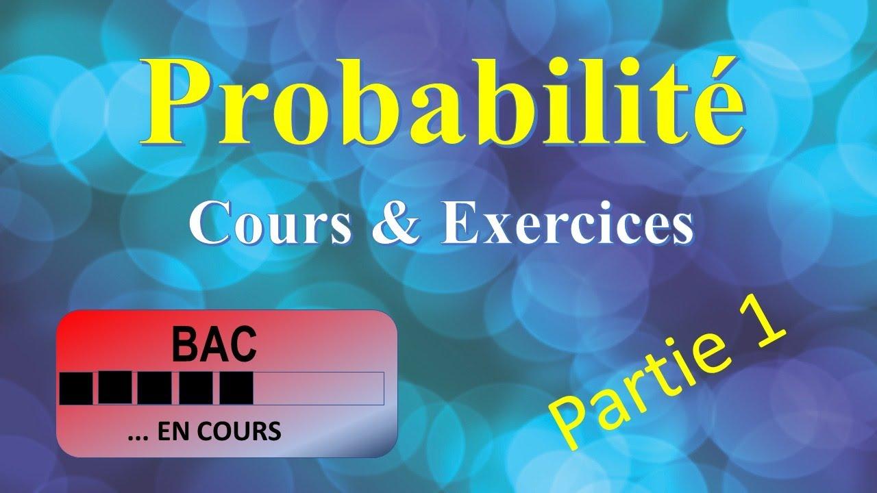 Download Probabilité - Cours & Exercices - Partie 01