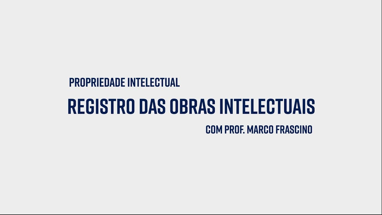 0012 Prof Marco Frascino Registro das Obras Intelectuais - YouTube