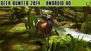 Deer Hunter 2014 - Gameplay Android HD / HQ Audio (Android Games HD)