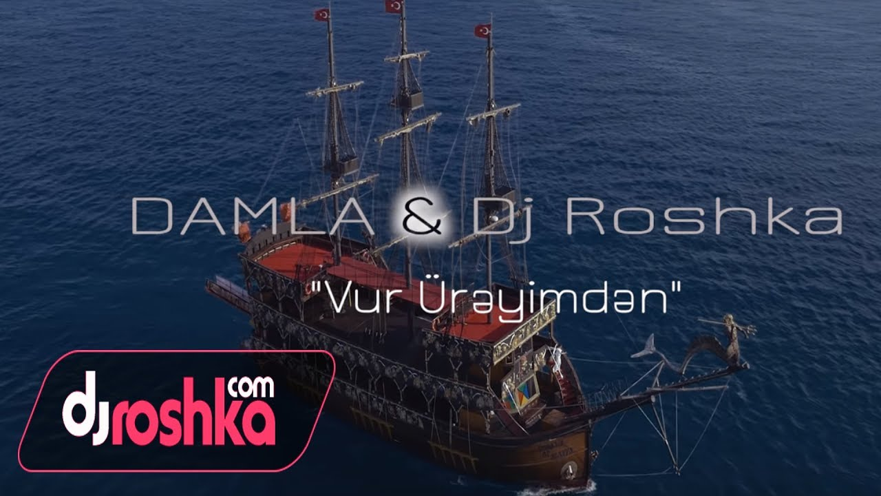 Damla & Dj Roshka - Vur Ureyimden (Official Video)