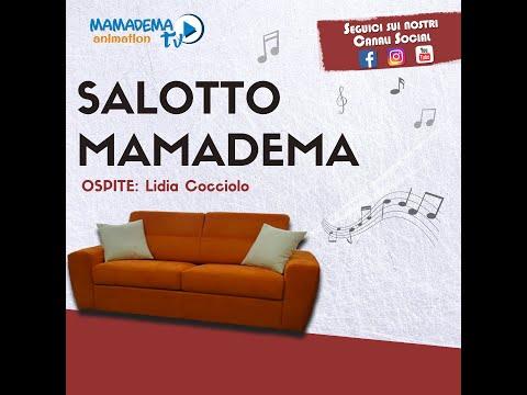 Mamadema TV 2.0 - Salotto Mamadema - Ospite Lidia Cocciolo